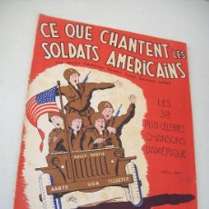 Catálogos de Música: CE QUE CHANTENT LES SOLDATS AMERICAINS-THE MOST FAMOUS TUNES THAT SAMMY SINGS- 1945. Lote 24292213