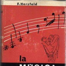 Catálogos de Música: LIBRO LA MÚSICA DEL SIGLO XX - DE F.HERZFELD EDITORIAL LABOR SA 1964. Lote 24712576