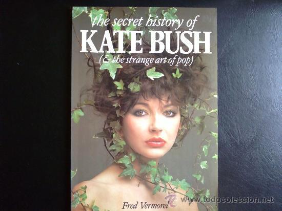 KATE BUSH THE SECRET HISTORY - LIBRO EN INGLÉS (Música - Catálogos de Música, Libros y Cancioneros)