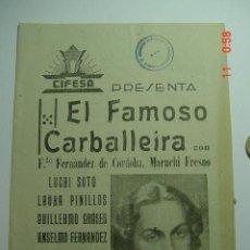 Catálogos de Música: CANCIONERO PELICULA EL FAMOSO CARBALLEIRA MARUCHI FRESNO ! AÑOS 1930 - MAS EN MI TIENDA. Lote 26053791