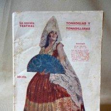 Catálogos de Música: CANCIONERO, LA NOVELA TEATRAL, TONADILLAS Y TONADILLERAS, 1921, RAQUEL MELLER, GOYA, SEROS. Lote 26383489