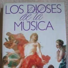 Catálogos de Música: LOS DIOSES DE LA MÚSICA. TOMOS I A V. EDITORIAL PLANETA, 1989. Lote 26642673