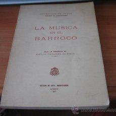 Catálogos de Música: LA MUSICA EN EL BARROCO BAJO LA DIRECCION DE EMILIO CASARES RODICIO OVIEDO 1977. Lote 26666342