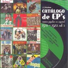 Catálogos de Música: CATALOGO DE EP 'S MUSICA POP Y ROCK EN ESPAÑOL 1955 - 1972 - VOLUMEN 3 LOS CHEYENNES TEEN TOPS. Lote 108442374