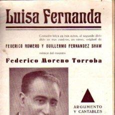 Catálogos de Música: FOLLETO ARGUMENTO Y CANTABLES LUISA FERNANDA - COMEDIA LIRICA FEDERICO ROMERO Y GUILLERMO FERNANDEZ. Lote 27652608
