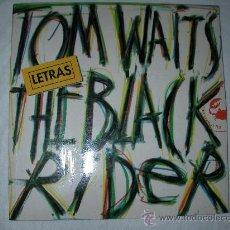 Catálogos de Música: LETRAS TOM WAITS THE BLACK RIDER - ENVIO GRATIS A ESPAÑA. Lote 27701420