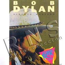 Catálogos de Música: LIBRO BOB DYLAN - BIOGRAFÍA DISCOGRAFÍA MÚSICA CANTANTE ROCK FOTOS CANCIONES SALVAT - A. MANZANO. Lote 27829169