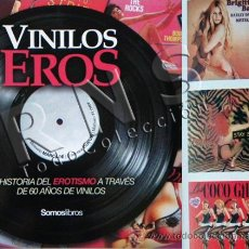Catálogos de Música: VINILOS EROS HISTORIA EROTISMO CUBIERTAS DISCOS MÚSICA DISEÑO ARTE DISCO DE VINILO ERÓTICA CT LIBRO. Lote 28677093