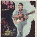 Catálogos de Música: PAQUITO JEREZ CANTA.EDICIONES BISTAGNE. Nº33. Lote 28222237