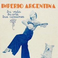 Catálogos de Música: 5 CANCIONEROS Y BIOGRAFÍAS IMPERIO ARGENTINA. C.1935. Lote 28390494