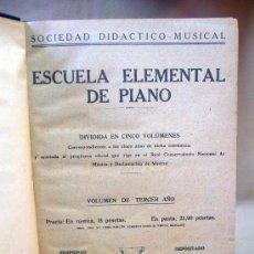 Catálogos de Música: LIBRO, ESCUELA ELEMENTAL DE PIANO, VOLUMEN DE TERCER AÑO, 1941, MADRID. Lote 29032460