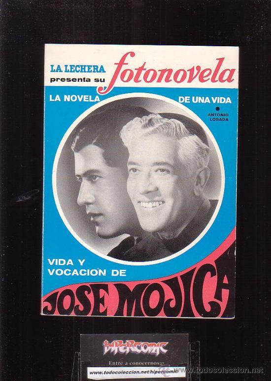 LA NOVELA DE UNA VIDA, VIDA Y VOCACION DE JOSE MOJICA - EDITADO : AÑOS 60 (Música - Catálogos de Música, Libros y Cancioneros)