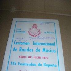 Catálogos de Música: CERTAMEN INTERNACIONAL DE BANDAS DE MUSICA. PLAZA DE TOROS DE VALENCIA. FERIA DE JULIO 1972.. Lote 29076649