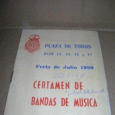 Catálogos de Música: CERTAMEN DE BANDAS DE MUSICA. PLAZA DE TOROS DE VALENCIA. FERIA DE JULIO 1980.. Lote 29076713