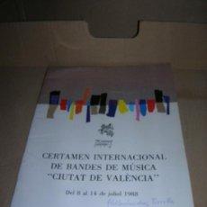 Catálogos de Música: CERTAMEN INTERNACIONAL DE BANDAS DE MUSICA. VALENCIA DEL 8 AL 14 DE JULIO DE 1988.. Lote 29322926