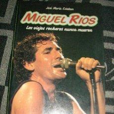 Catálogos de Música: MIGUEL RIOS - LOS VIEJOS ROCKEROS NUNCA MUEREN, POR JOSÉ MARÍA ESTEBAN - EMR - ESPAÑA - 1983. Lote 29739393