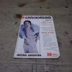Catálogos de Música: 577.-CANCIONERO-IMPERIO ARGENTINA-EDITORIAL ALAS. Lote 29771503