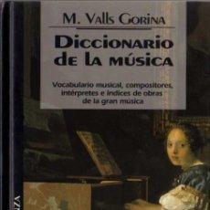 Catálogos de Música: M. VALLS GORINA - DICCIONARIO DE LA MÚSICA - BIB. TEM. ALIANZA Nº 13 - DEL PRADO - 1994. Lote 29792943