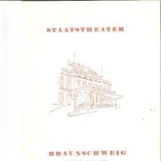 Catálogos de Música: STAATSTHEATER. BRAUNSCHEWEIG. (TEATRO ESTATAL DE BRUNSWICK) PROGRAMA TEMPORADA 1952/1953.. Lote 30026566