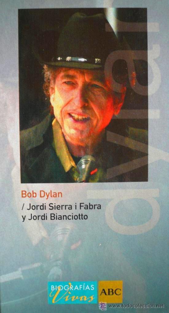 BOB DYLAN - JORDI SIERRA I FABRA (Música - Catálogos de Música, Libros y Cancioneros)