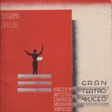 Catálogos de Música: LICEO .1940.PROGRAMA OPERA EL OCADO DE LOS DIOSES. WAGNER.8ª .24 PG.. Lote 30569107
