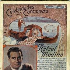Catálogos de Música: RAFAEL MEDINA. CELEBRIDADES DEL CANCIONERO Nº 5, EDITOIRAL ALAS, BARCELONA, NOVIEMBRE 1942. Lote 31228263