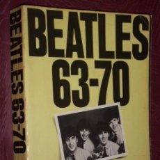 Catálogos de Música: BEATLES 63-70 POR WISE PUBLICATIONS DE MUSIC SALES LIMITED EN LONDRES 1974. Lote 31266836