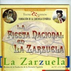 Catálogos de Música: LOTE 2 NÚMEROS DE LA REVISTA LA ZARZUELA (2Y 11) DE LA FUNDACIÓN DE LA ZARZUELA ESPAÑOLA. Lote 31279105