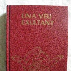 Catálogos de Música: UNA VEU EXULTANT.IL. .LUSTRACIONS P .ORIOL. CANÇONERS.. Lote 31380760