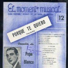 Catálogos de Música: EL MOMENTO MUSICAL Nº 12 - PORQUE TE QUIERO PASODOBLE A-CANCI-085. Lote 31808480