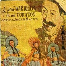 Cataloghi di Musica: DOÑA MARIQUITA DE MI CORAZÓN (OPERETA CÓMICA DE MUÑOZ ROMÁN Y EL MAESTRO ALONSO). Lote 32004698