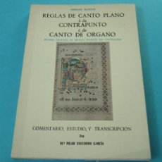 Catálogos de Música: REGLAS DE CANTO PLANO È DE CONTRAPUNTO È DE CANTO DE ORGANO. FERNAND ESTEVAN. TRANSCRIPCIÓN Mª PILAR. Lote 32087495