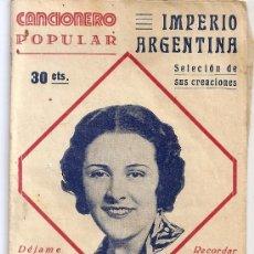 Catálogos de Música: CANCIONERO IMPERIO ARGENTINA. Lote 32203543
