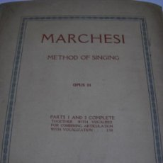 Catálogos de Música: MARCHESI: METHOD OF SINGINC. OPUS 31. PARTS 1 AND 2 COMPLETE. TOGETHER WITH VOCALISES FOR COMBINING . Lote 32298125