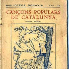 Catálogos de Música: CANÇONS POPULARS DE CATALUNYA - LLETRA I MÚSICA (BONAVIA, 1923). Lote 32314441
