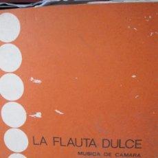 Catálogos de Música: S15//LA FLAUTA DULCE,MUSICA DE CAMARA. Lote 32357575