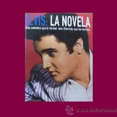Catálogos de Música: ELVIS LA NOVELA. ROBERT GRAHAM Y KEITH BATY. OCÉANO, 1999. LA MÁSCARA. 223 PÁGINAS. ELVIS PRESLEY . Lote 18872168