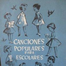 Catálogos de Música: MH2 //CANCIONES POPULARES PARA ESCOLARES. Lote 32558366