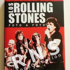 Catálogos de Música: LOS ROLLING STONES FOTO A FOTO BIOGRAFÍA GRUPO ROCK BRITÁNICO +350 FOTOS FOTOGRAFÍA MÚSICA LIBRO. Lote 32700079