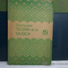 Catálogos de Música: TEORIA DE LA MUSICA-DANHAUSER-. Lote 32707225