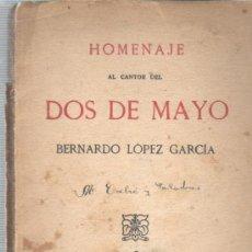 Catálogos de Música: LIBRO HOMENAJE AL CANTOR FRL DOS DE MAYO BERNARDO LOPEZ GARCIA MADRID 1925. Lote 252755605