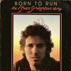 Catálogos de Música: BORN TO RUN - THE BRUCE SPRINGSTEEN STORY - BY DAVE MARSH - DOLPHIN BOOKS - NEW YORK 1979 - INGLES. Lote 33029873