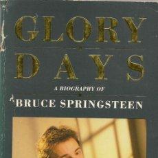 Catálogos de Música: GLORY DAYS - A BIOGRAPHY OF BRUCE SPRINGSTEEN BY DAVE MARSH - ARROW BOOKS - LONDON 1988 - EN INGLES. Lote 33029919