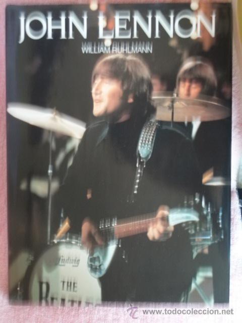 JOHN LENNON WILLIAM RUHLMANN BEATLES (Música - Catálogos de Música, Libros y Cancioneros)
