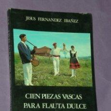 Catálogos de Música: CIEN PIEZAS VASCAS PARA FLAUTA DULCE. . Lote 33139597