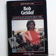 Catálogos de Música: BOB GELDOF - BIOGRAFÍA CANTANTE POP - ILUSTRADO FOTOS - LIVE AID ÁFRICA CONCIERTO MÚSICA - LIBRO. Lote 33337527
