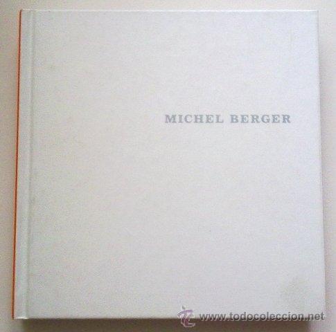 MICHEL BERGER. POUR ME COMPRENDRE. BIOGRAPHIE. DISCOGRAPHIE. TEXTES. COMO NUEVO! (Música - Catálogos de Música, Libros y Cancioneros)