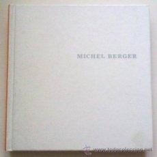 Catálogos de Música: MICHEL BERGER. POUR ME COMPRENDRE. BIOGRAPHIE. DISCOGRAPHIE. TEXTES. COMO NUEVO!. Lote 33659812
