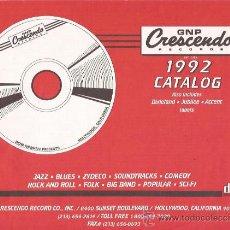 Catálogos de Música: CATALOGO DE DISCOS-GNP CRESCENDO 1992-LP CD-USA. Lote 33767286