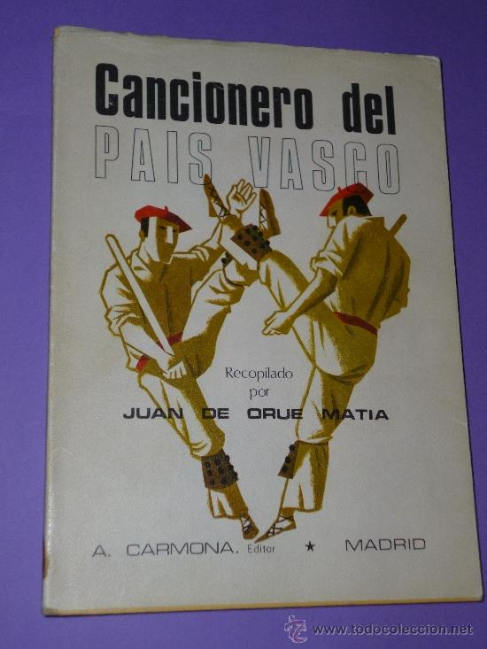 CANCIONERO DEL PAÍS VASCO. (Música - Catálogos de Música, Libros y Cancioneros)